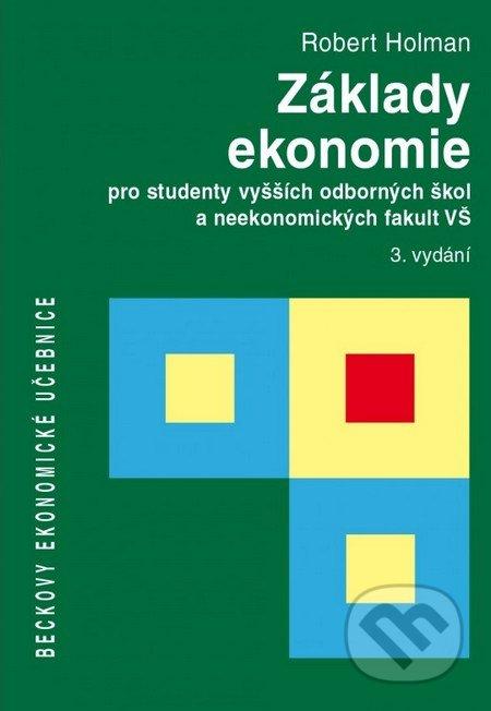 Základy ekonomie - Robert Holman