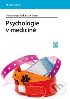Psychologie v medicíně - Susan Ayers, de Visser Richard