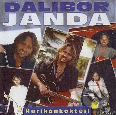 Dalibor Janda: Hurikánkoktejl - Dalibor Janda
