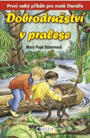Dobrodružství v pralese - Mary Pope Osborne