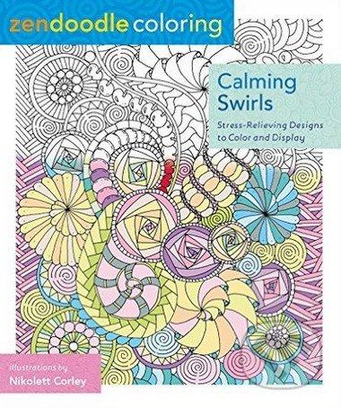 Zendoodle Coloring: Calming Swirls - Nicolette Corley