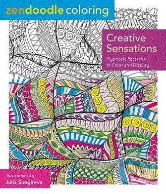 Zendoodle Coloring: Creative Sensations - Julia Snegireva
