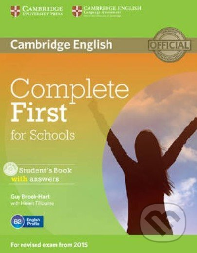 Complete First for Schools - Student\'s Book with Answers + CD-ROM - Guy Brook-Hart, Helen Tiliouine
