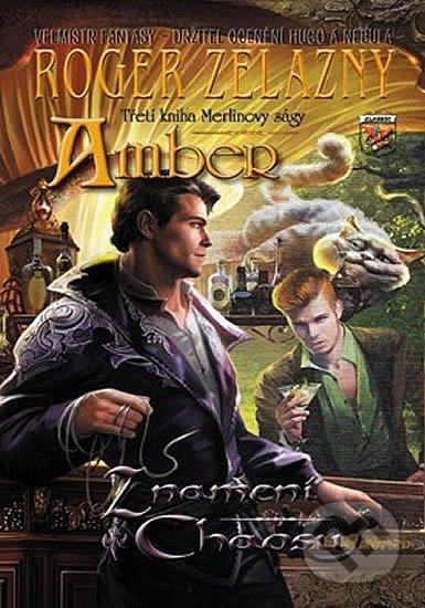 Amber - Znamení chaosu - Roger Zelazny