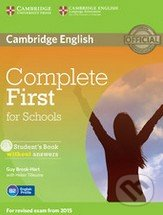 Complete First for Schools - Student\'s Book without Answers - Guy Brook-Hart, Helen Tiliouine