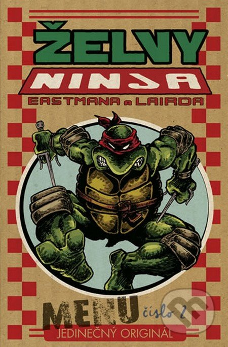 Želvy Ninja - Menu číslo 2 - Peter Laird, Kevin Eastman