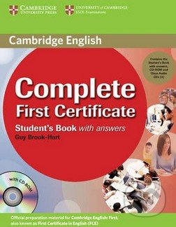 Complete First Certificate - Student\'s Book with Answers - Guy Brook-Hart