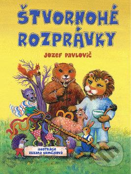 Štvornohé rozprávky - Jozef Pavlovič, Zuzana Nemčíková