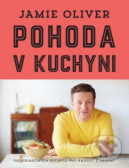 Pohoda v kuchyni - Jamie Oliver