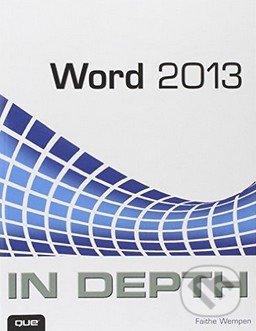 Word 2013 In Depth - Faithe Wempen