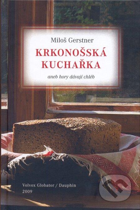 Krkonošská kuchařka - Miloš Gerstner