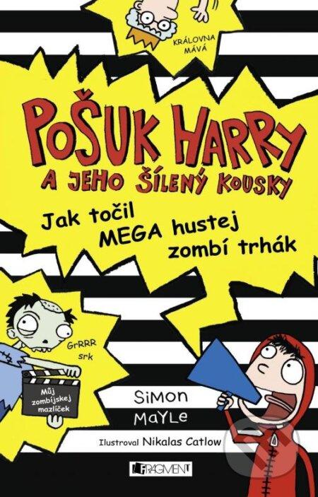 Pošuk Harry: Jak točil MEGA hustej zombí trhák - Simon Mayle