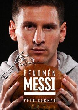 Fenomén Messi - Petr Čermák