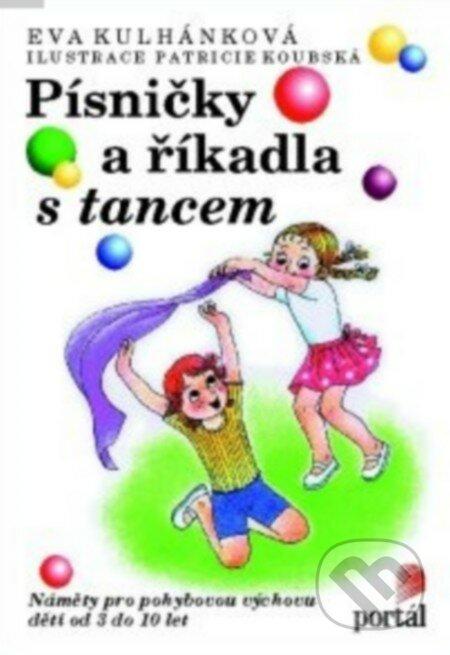 Písničky a říkadla s tancem - Eva Kulhánková
