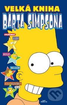 Velká kniha Barta Simpsona - Matt Groening