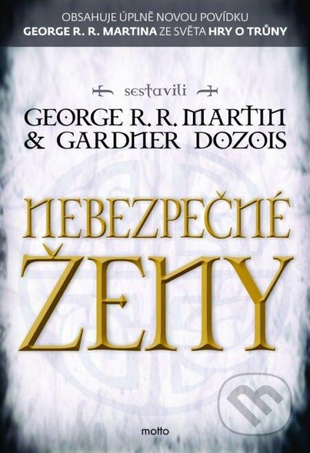 Nebezpečné ženy - George R.R. Martin, Gardner Dozois