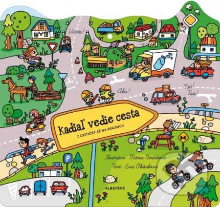 Kudy vede cesta - Eva Obůrková, Mária Nerádová (ilustrácie)