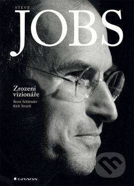 Steve Jobs - Brent Schlender, Rick Tetzeli