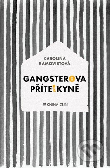 Gangsterova přítelkyně - Karolina Ramqvist
