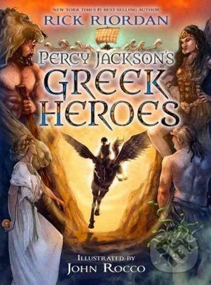 Percy Jackson\'s Greek Heroes - Rick Riordan