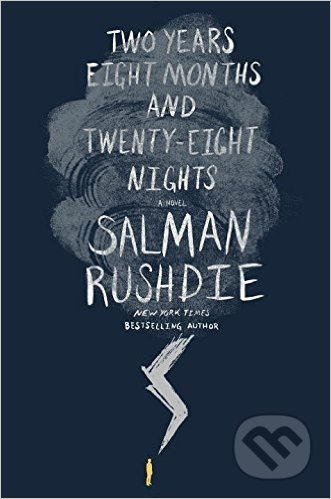 Two Years Eight Months and Twenty-Eight Nights - Salman Rushdie