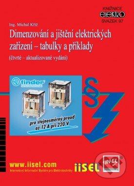 Dimenzování a jištění elektrických zařízení - tabulky a příklady - Michal Kříž