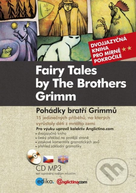 Fairy Tales by The Brothers Grimm / Pohádky bratří Grimmů - Jacob Grimm, Wilhelm Grimm