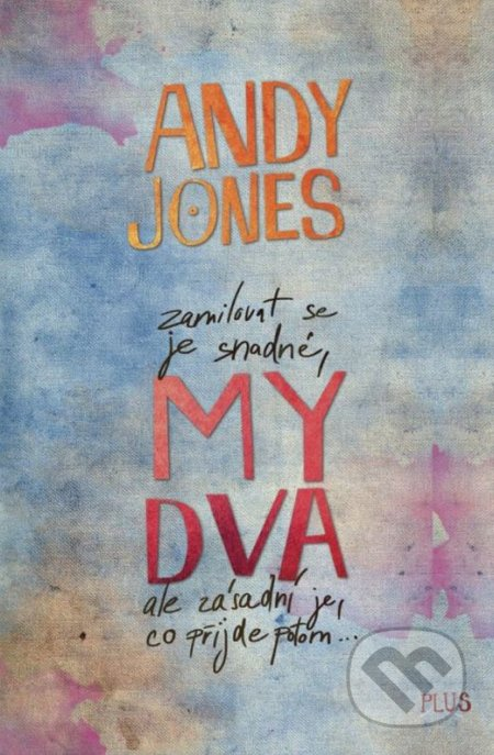 My dva - Andy Jones