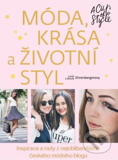Móda, krása a životní styl - A Cup of Style - Lucie Ehrenberger, Nicole Ehrenberger