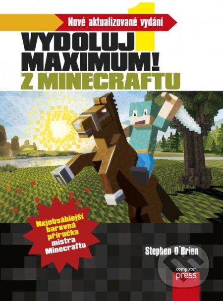 Vydoluj maximum! Z Minecraftu - Stephen O'Brien