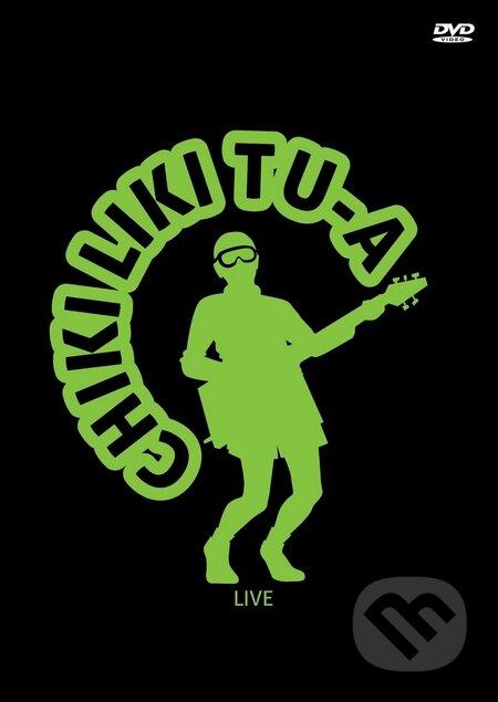 Chiki Liki Tu-A: Live DVD - Chiki Liki Tu-A