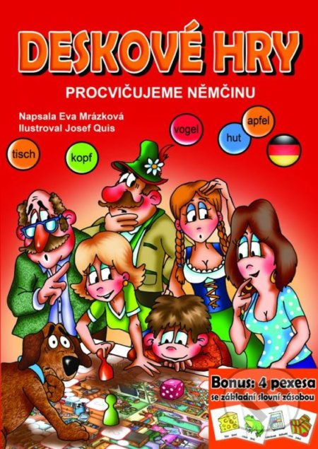 Deskové hry: Procvičujeme němčinu - Eva Mrázková, Josef Quis (ilustrácie)