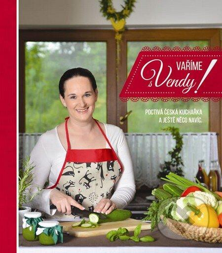 Vaříme s Vendy! - Vendula Špetlíková
