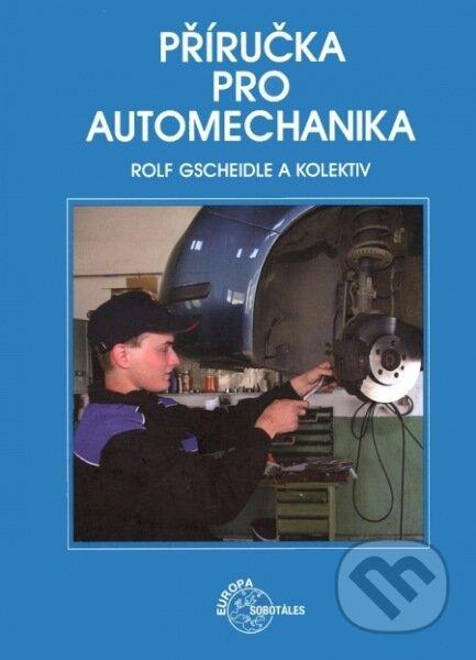Příručka pro automechanika - Rolf Gscheidle a kolektív