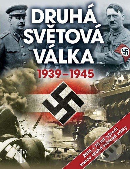 Druhá světová válka 1939 - 1945 -