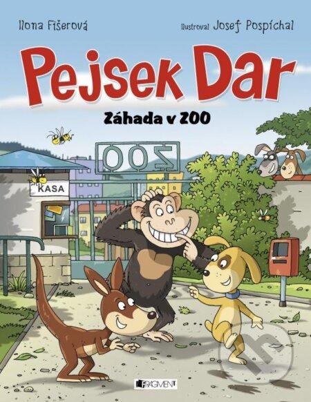 Pejsek Dar: Záhada v ZOO - Ilona Fišerová, Josef Pospíchal (ilustrácie)