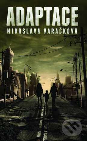 Adaptace - Miroslava Varáčková