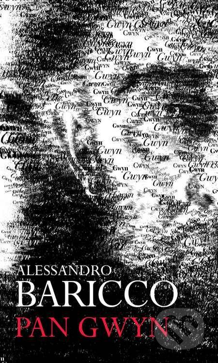 Pan Gwyn (český jazyk) - Alessandro Baricco