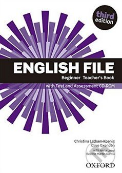 New English File - Beginner - Teacher\'s Book - Clive Oxenden, Christina Latham-Koenig