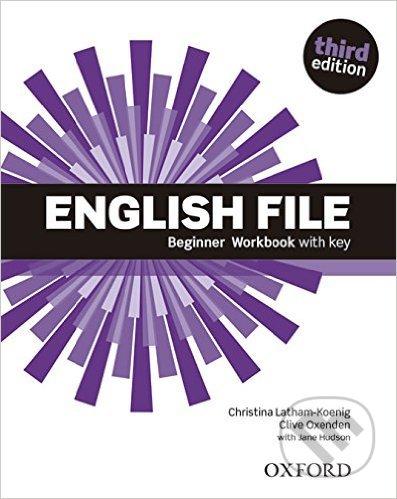 New English File - Beginner - Workbook with Key - Clive Oxenden, Christina Latham-Koenig
