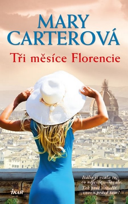 Ikar CZ Tři měsíce Florencie - Mary Carter