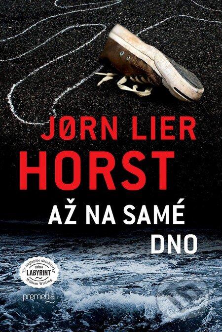 Až na samé dno - Jørn Lier Horst