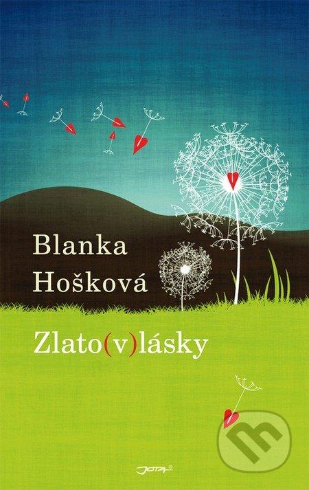 Zlato(v)lásky - Blanka Hošková