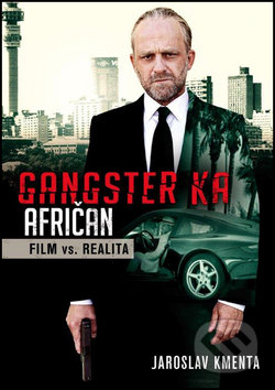 Gangster Ka - Afričan - Jaroslav Kmenta