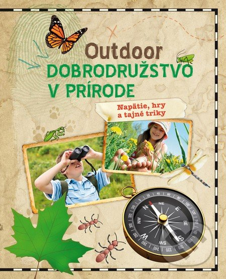 Outdoor - Dobrodružstvo v prírode -