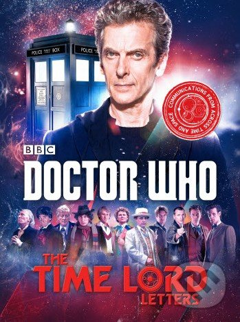 Doctor Who: The Time Lord Letters - Justin Richards