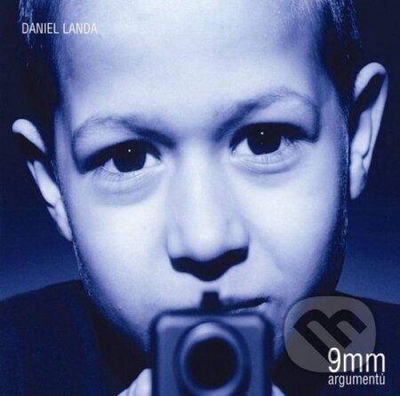 Daniel Landa: 9mm argumentů - Daniel Landa