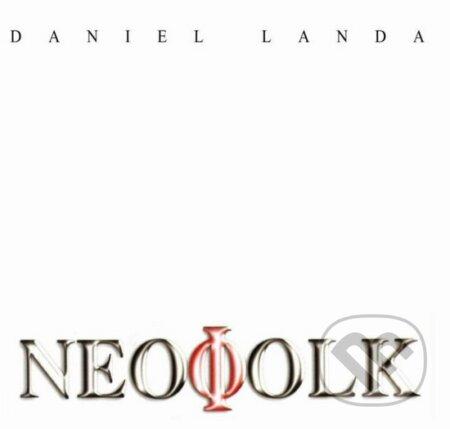 Daniel Landa: Neofolk - Daniel Landa