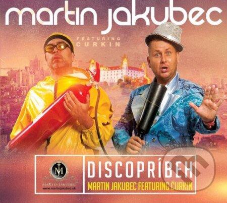 Martin Jakubec: Diskopríbeh - Martin Jakubec