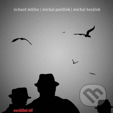 Richard Müller: Sociální síť - Richard Müller